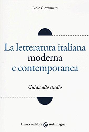 9788843083077: La letteratura italiana moderna e contemporanea. Guida allo studio