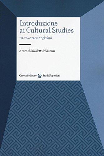 9788843084807: Introduzione ai cultural studies. UK, USA e paesi anglofoni