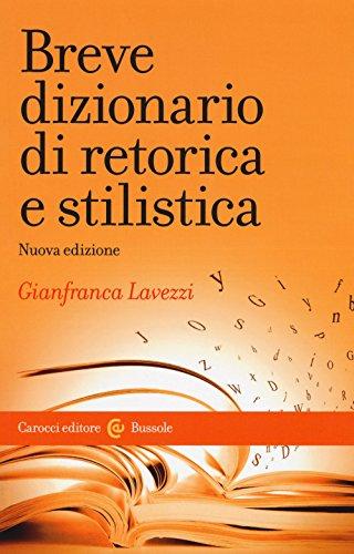 9788843088164: Breve dizionario di retorica e stilistica