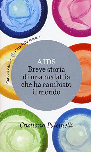 9788843089383: Aids. Breve storia di una malattia che ha cambiato il mondo