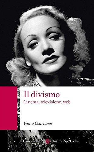 9788843089437: Il divismo. Cinema, televisione, web