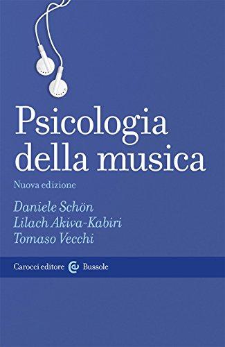 Psicologia della musica: Daniele Schön; Lilach