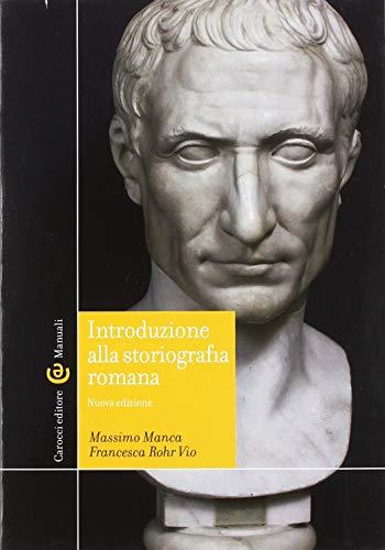 9788843094950: Introduzione alla storiografia romana