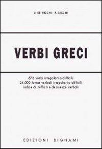 9788843304028: Verbi greci. Per il Liceo classico.