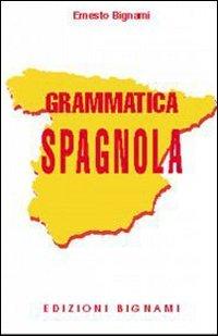 Grammatica spagnola: Ernesto Bignami