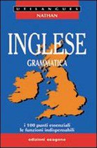 9788843398010: Inglese. Grammatica. I 100 punti essenziali, le funzioni indispensabili. Per le Scuole superiori