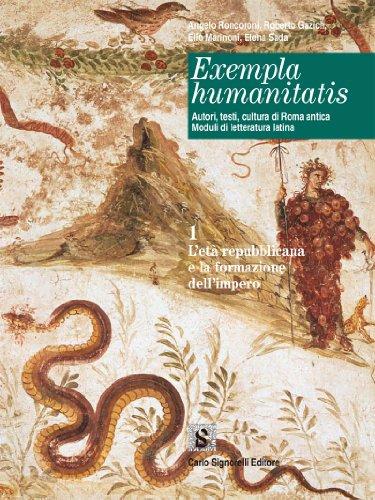 9788843409372: Exempla humanitatis. Autori, testi, cultura di Roma