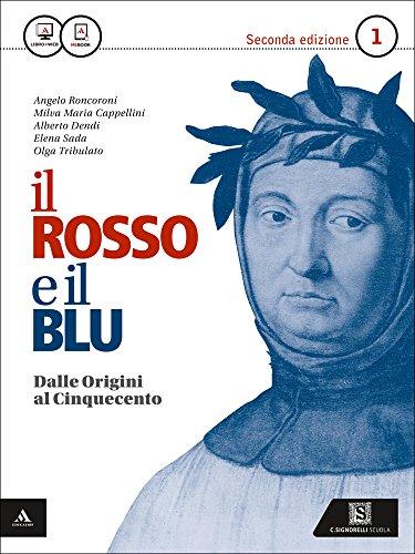 9788843416899: Il rosso e il blu. Per gli Ist. tecnici e professionali. Con e-book. Con espansione online. Dalle origini al '500-Divina Commedia (Vol. 1)