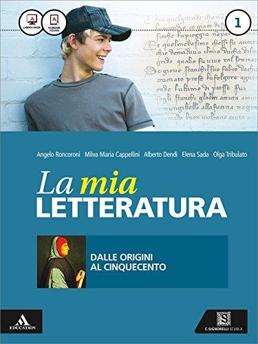 9788843418060: La mia letteratura. Imparare a scrivere subito. Per le Scuole superiori. Con e-book. Con espansione online: 1