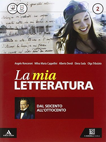 9788843418084: La mia letteratura - Dal seicento all'ottocento: 2