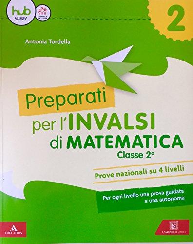9788843418336: Preparati alle prove INVALSI. Matematica. Per la Scuola elementare (Vol. 2)