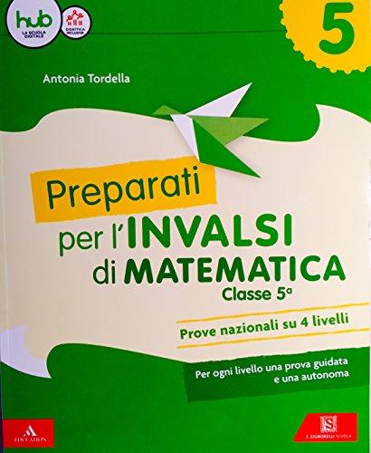 9788843418374: Preparati alle prove INVALSI. Matematica. Per la Scuola elementare. Con Contenuto digitale per download e accesso on line: 5