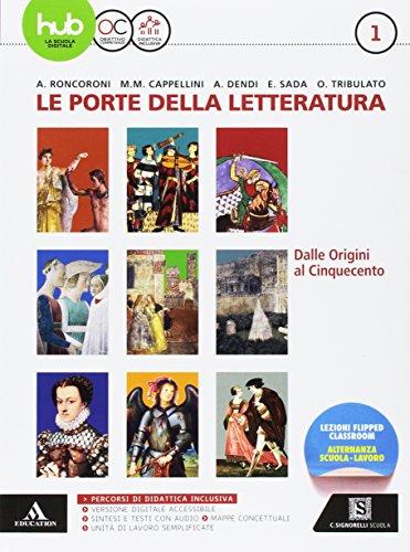 9788843418954: Le porte della letteratura. Per le Scuole superiori. Con e-book. Con espansione online. Con libro: Manuale di scrittura: 1