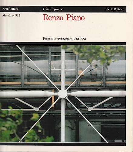 9788843509218: Renzo Piano, progetti e architetture, 1964-1983 (Architettura. I Contemporanei)