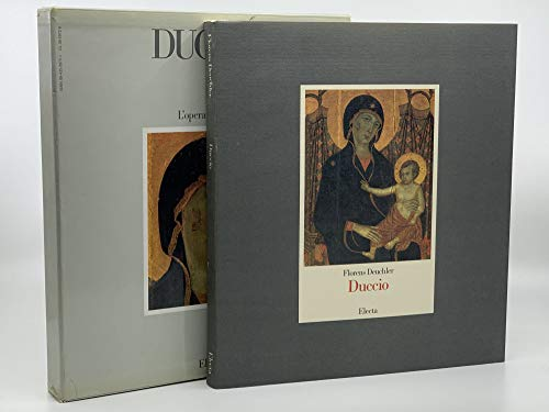 Duccio: l'Opera Completa (Italian Edition): Deuchler, Florens