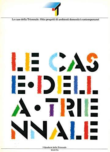 9788843509874: Le Case della Triennale: Otto progetti di ambienti domestici contemporanei (Quaderni della Triennale) (Italian Edition)
