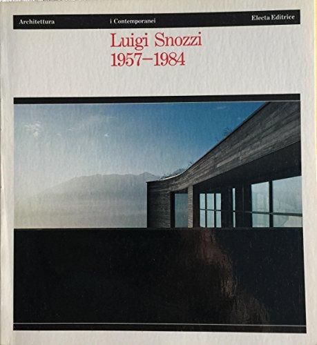Luigi Snozzi (Architettura. I contemporanei) (Italian Edition): Luigi Snozzi
