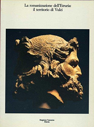 9788843511600: La Romanizzazione dell'Etruria Il territorio di Vulci