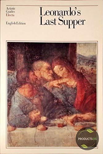 Leonardo's Last Supper: Marani, Pietro C.