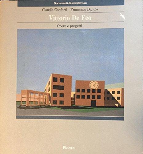 Vittorio De Feo: Opere e Progetti: De Feo, Vittorio