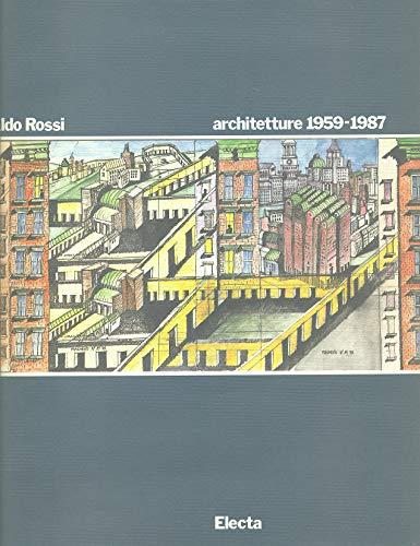 9788843522385: Aldo Rossi: Architetture 1959-1987 (Italian Edition)