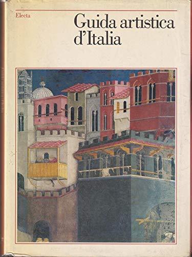 Guida artistica d'Italia.: Binni,Lanfranco (a cura di).