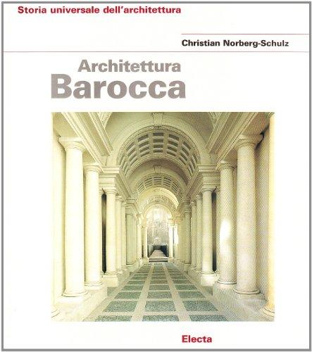 Architettura barocca (9788843524617) by Norberg-Schulz, C.