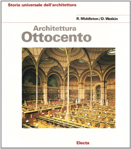 9788843524655: Architettura dell'Ottocento. Ediz. illustrata