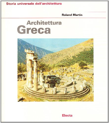 Architettura Greca: Martin, Roland