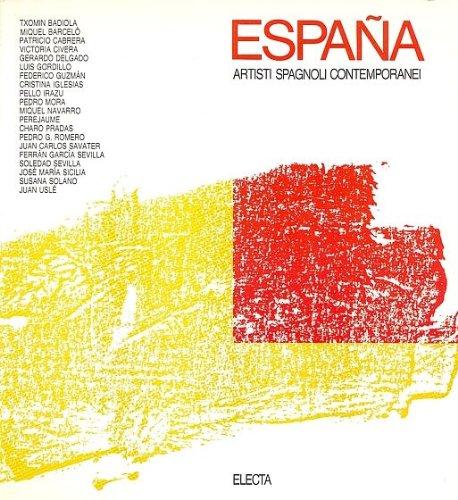 Espana. Artisti spagnoli contemporanei.: Catalogo della Mostra: