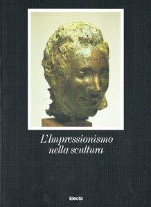 L'Impressionismo nella scultura: CARAMEL Luciano