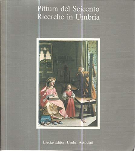 Pittura del Seicento. Ricerche in Umbria: Toscano, Bruno -