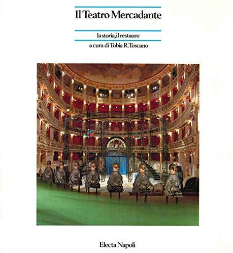 9788843529674: Il teatro Mercadante. La storia, il restauro (Electa Napoli. Storia e civiltà. Varia)
