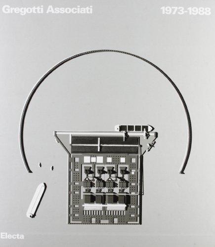 9788843530908: Gregotti Associati 1973-1988