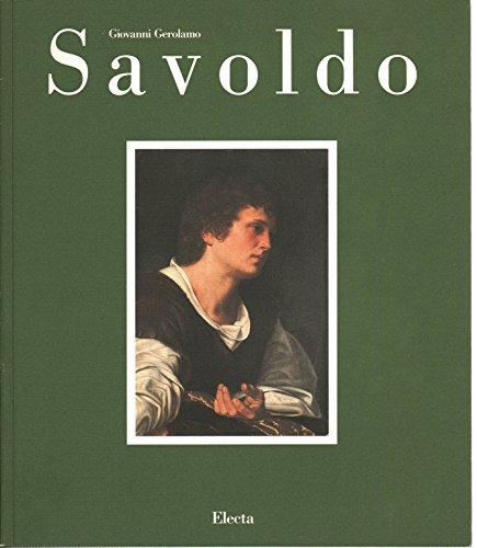 9788843530939: Giovanni Gerolamo Savoldo. Tra Foppa, Giorgione e Caravaggio