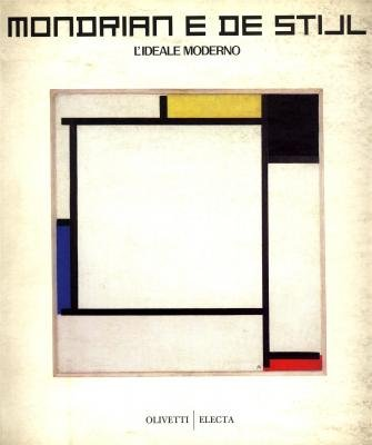 Mondrian e De Stijl: lIdeale Moderno (Italian Edition): Celant, Germano and Michael Govan