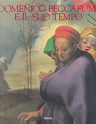 Domenico Beccafumi e il suo Tempo: Aa.Vv.