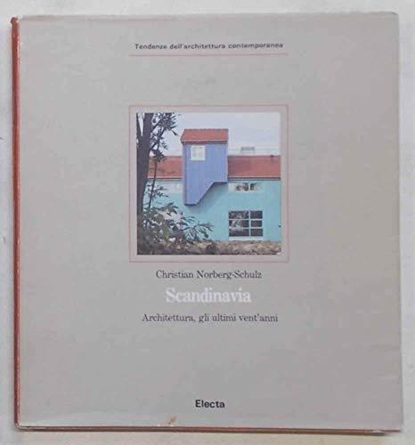 9788843532858: Scandinavia: Architettura, Gli Ultimi Vent'Anni (Tendenze dell'architettura contemporanea) (Italian Edition)