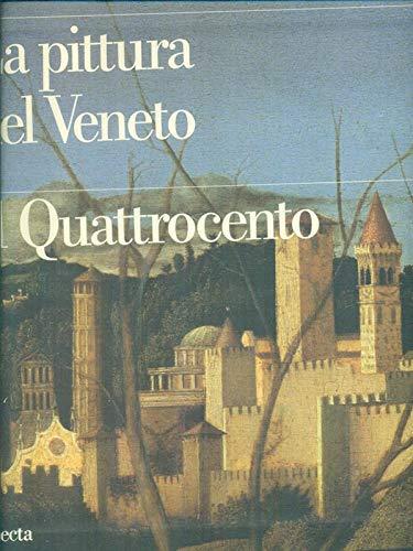 La Pittura Nel Veneto.Il Quattrocento: Lucco Mauro a