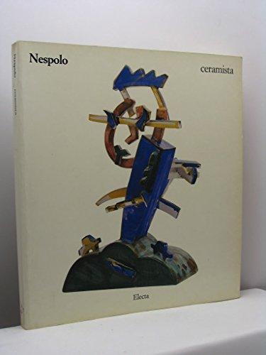 Nespolo ceramista. Catalogo della mostra: AAVV