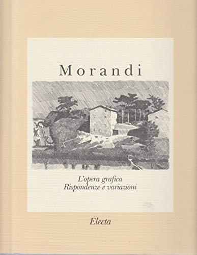 Morandi. L'opera grafica. Rispondenze e variazioni.: Morandi, Giorgio -