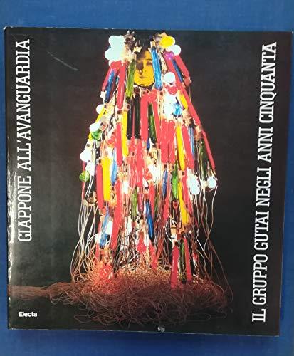 9788843534265: Giappone all'avanguardia: Il Gruppo Gutai negli anni Cinquanta (Italian Edition)