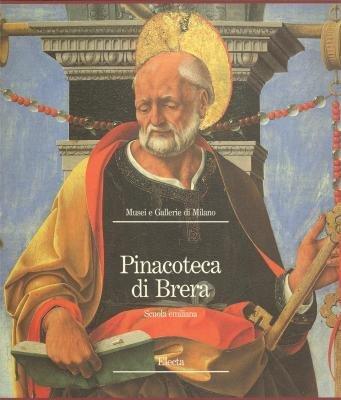 Pinacoteca Di Brera: Scuola Emiliana: Editor-Maria Angela Previtera