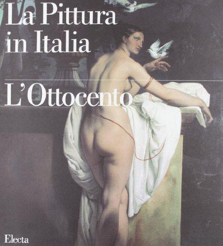 9788843535606: La Pittura in Italia: L'Ottocento (Italian Edition)