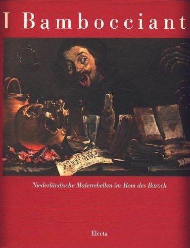 9788843536047: I Bamboccianti: Niederlandische Malerrebellen Im Rom des Barock (German Edition)