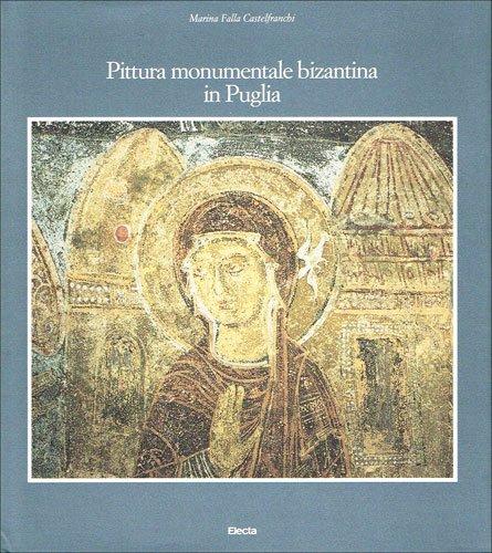 9788843537051: La pittura monumentale bizantina in Puglia