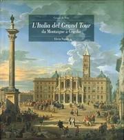 L'Italia Del Grand Tour DA Montaigne a Goethe (Italian Edition): Seta, Cesare de