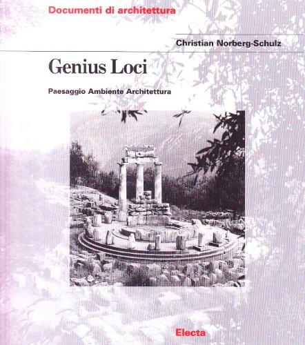 9788843542635: Genius loci. Paesaggio ambiente architettura. Ediz. illustrata