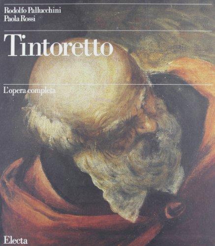 TINTORETTO L'OPERA COMPLETA 3 VOL. LE OPERE SACRE E PROFANE + I RITRATTI: Paola Rossi/Rodolfo ...