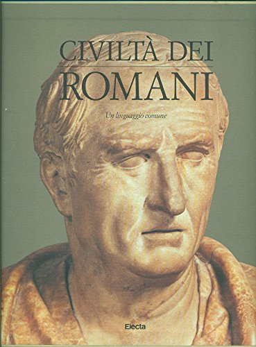 Civiltà dei romani: Il rito e la vita privata: Salvatore Settis